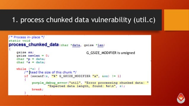 1. process chunked data vulnerability (util.c)  G_GSIZE_MODIFIER is unsigned
