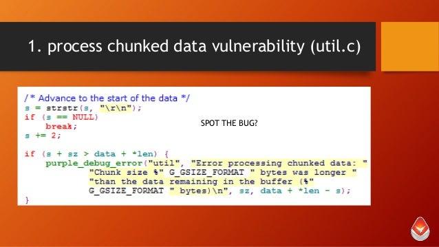 1. process chunked data vulnerability (util.c)  SPOT THE BUG?