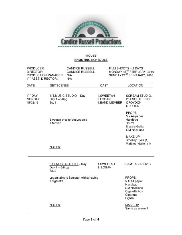 """Page 1 of 4 """"MOUSE"""" SHOOTING SCHEDULE PRODUCER: CANDICE RUSSELL FILM SHOOTS – 2 DAYS DIRECTOR: CANDICE RUSSELL MONDAY 15 T..."""