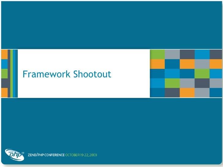 Framework Shootout