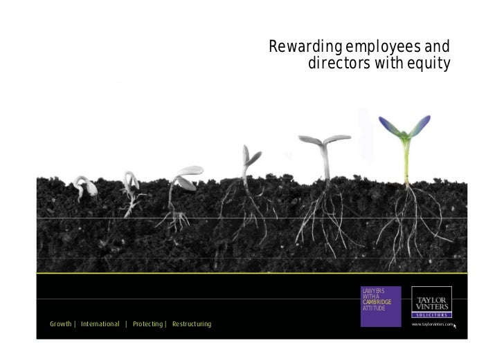 Rewarding employees and                                                           directors with equity                   ...