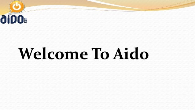 Welcome To Aido