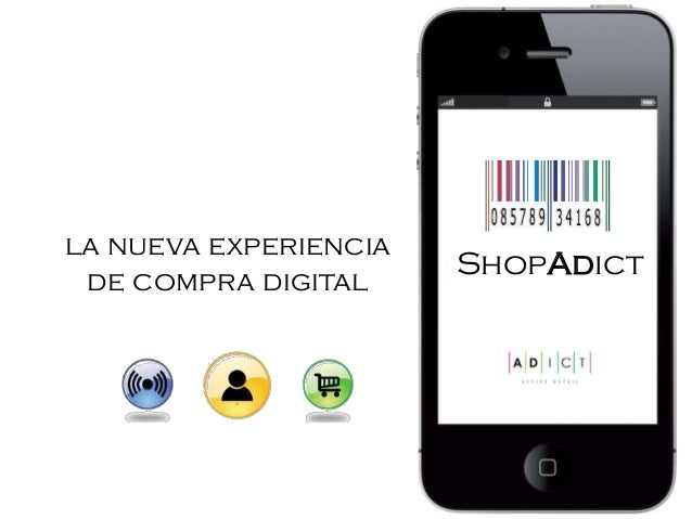 la nueva experiencia de compra digital ShopAdict