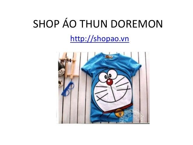 SHOP ÁO THUN DOREMON http://shopao.vn