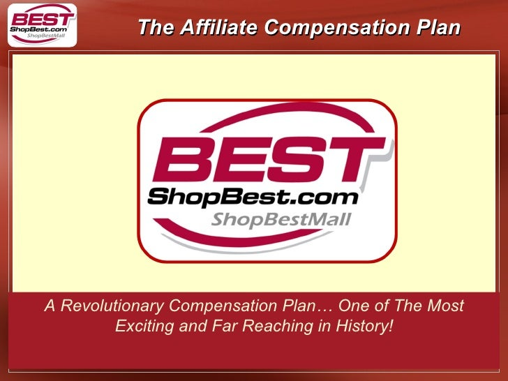 A Revolutionary Compensation Plan… One of The Most Exciting and Far Reaching in History!