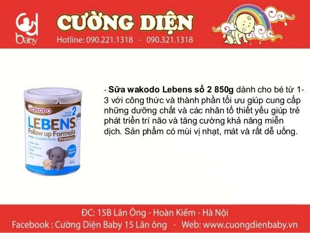 - Sữa Wakodo Lebens số 2 hỗ trợ tiêu hóa phát triển chiều cao, trí não - Thành phần: bao gồm những dưỡng chất căn bản theo...