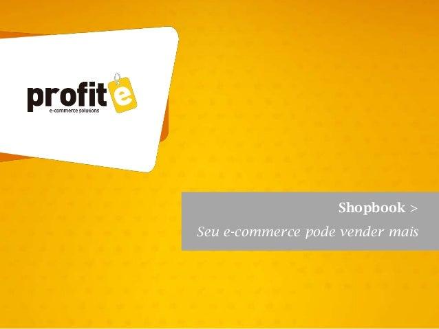 Shopbook > Seu e-commerce pode vender mais