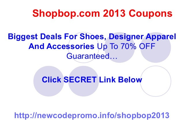 Get the latest December coupons and promotion codes automatically applied at checkout. Plus get up to 5% back on purchases at Shopbop and thousands of other online stores.