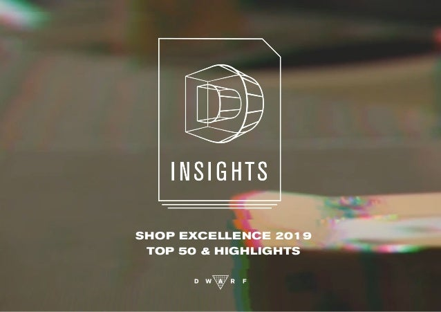 SHOP EXCELLENCE 2019 TOP 50 & HIGHLIGHTS