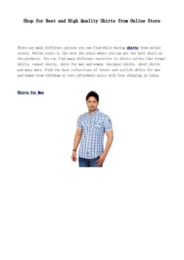 Shop for Best and High Quality Shirts from Online Store There are many different options you can find while buying shirts ...