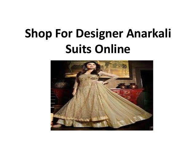 shop for designer anarkali suits online. Black Bedroom Furniture Sets. Home Design Ideas