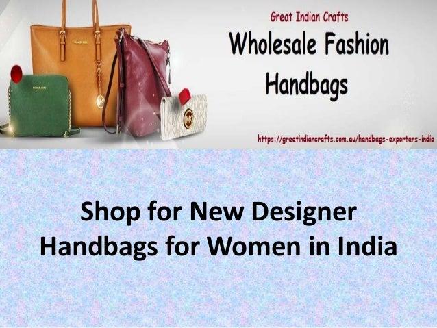 600a6dcee5 shop-for-new-designer-handbags-for-women-in-india-1-638.jpg cb 1536043633