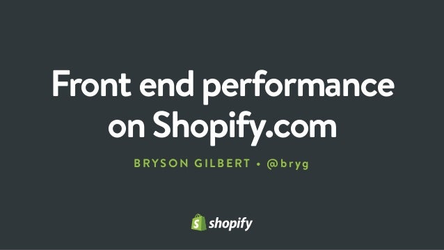 Front end performance