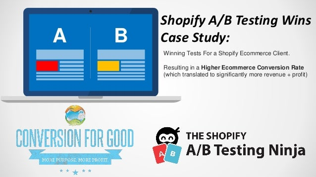 A B Shopify A/B Testing Wins Case Study: Winning Tests For a Shopify Ecommerce Client. Resulting in a Higher Ecommerce Con...
