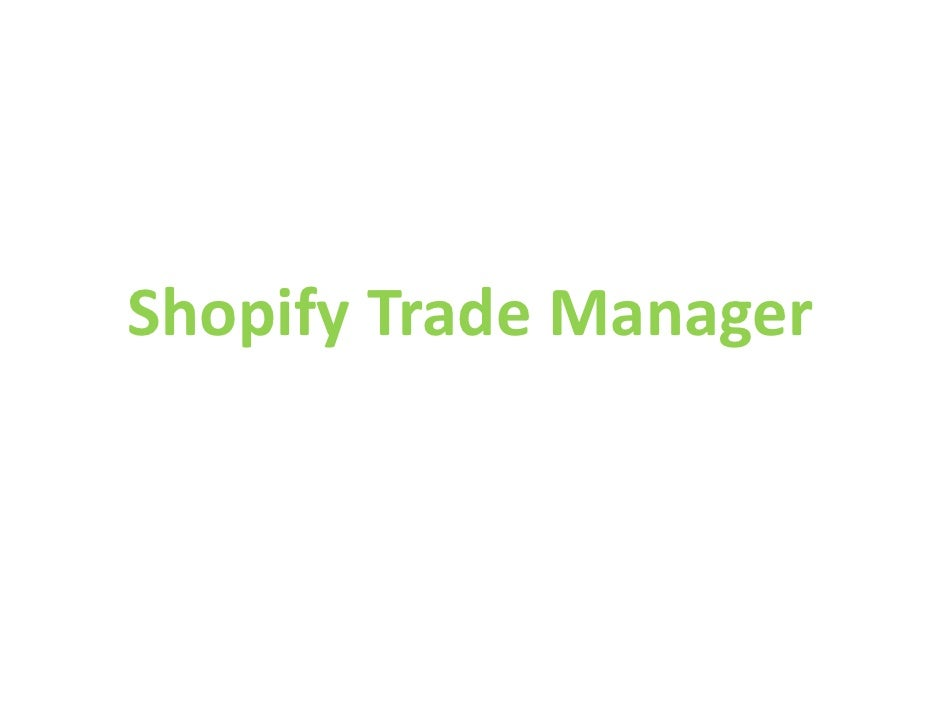Shopify Trade Manager
