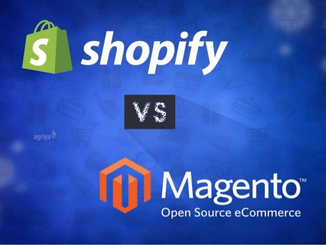 Shopify Vs Magento – E-commerce CMS Comparison • Choosing the right content management system plays a crucial part in dete...