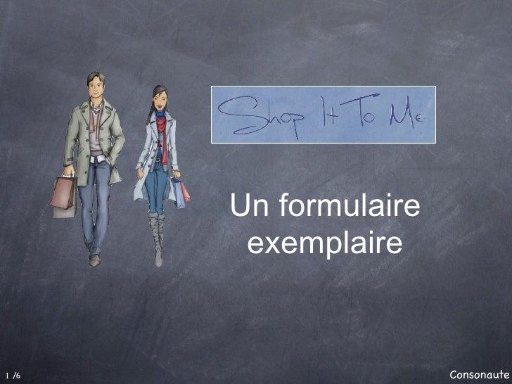 Un formulaire         exemplaire   1 /6                   Consonaute