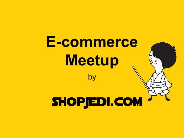E-commerce Meetup by