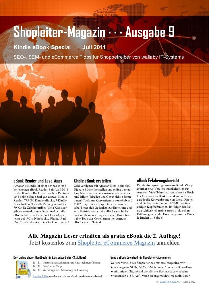 Shopleiter-Magazin · · · Ausgabe 9Kindle eBook Special · · · Juli 2011SEO-, SEM- und eCommerce Tipps für Shopbetreiber von...