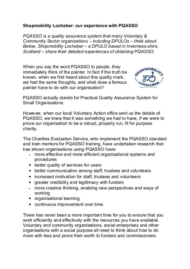 Shopmobility Lochaber: our experience with PQASSOPQASSO is a quality assurance system that many Voluntary &Community Secto...