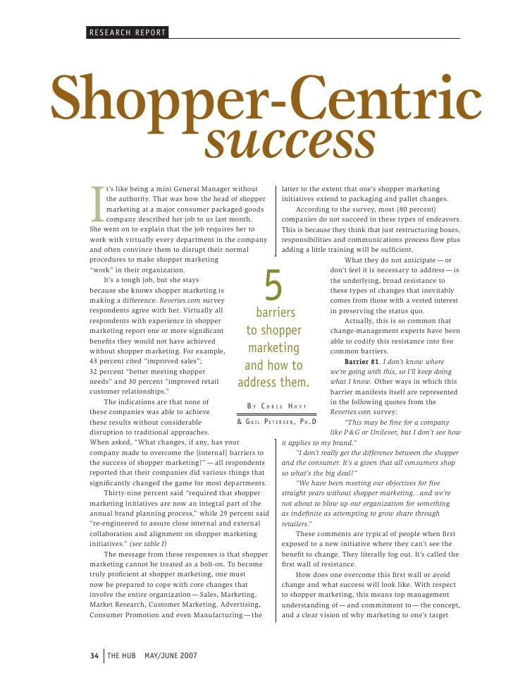 RE SE ARCH REP ORTShopper-Centric                                        success I       t's like being a mini General Man...