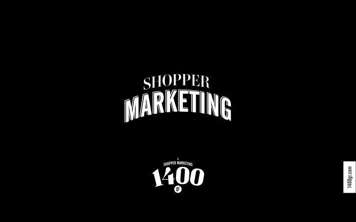 """Aplicar de manera sistemática el marketing para influirpositivamente en el comportamiento del """"shopper"""" con objeto de     ..."""