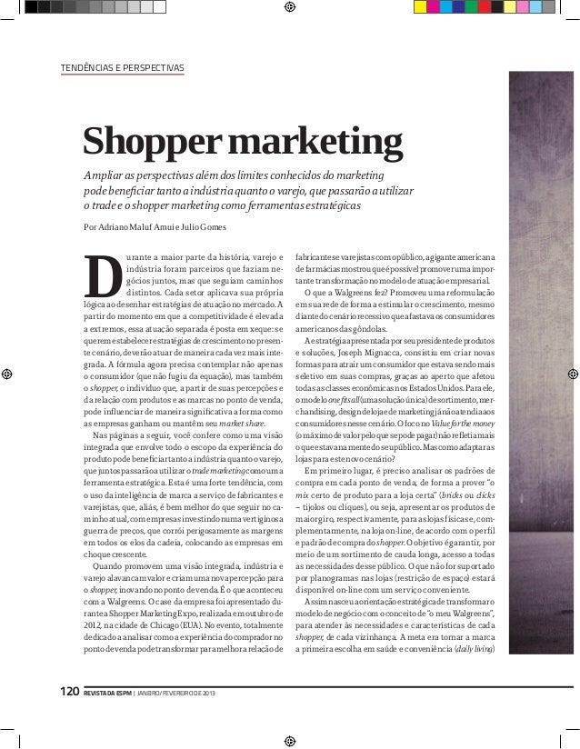 Tendências e Perspectivas      Shopper marketing      Ampliar as perspectivas além dos limites conhecidos do marketing    ...