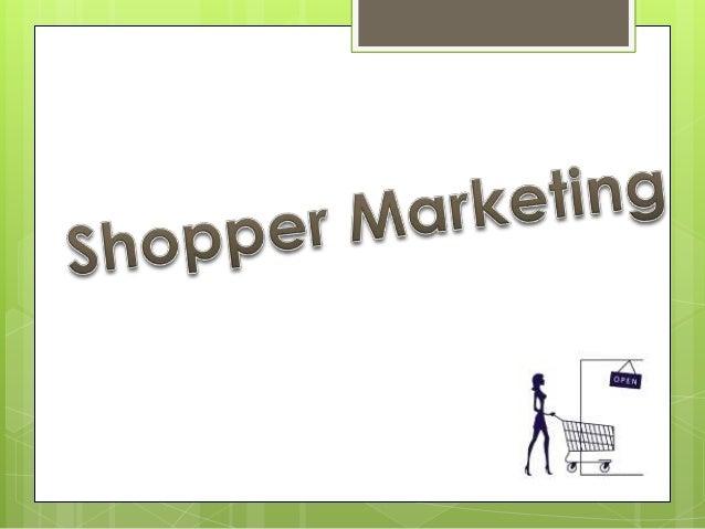  Que es shopper marketing  Tipos de SM  Importancia  Historia  Diferencia entre comprador y consumidor  A quien se e...