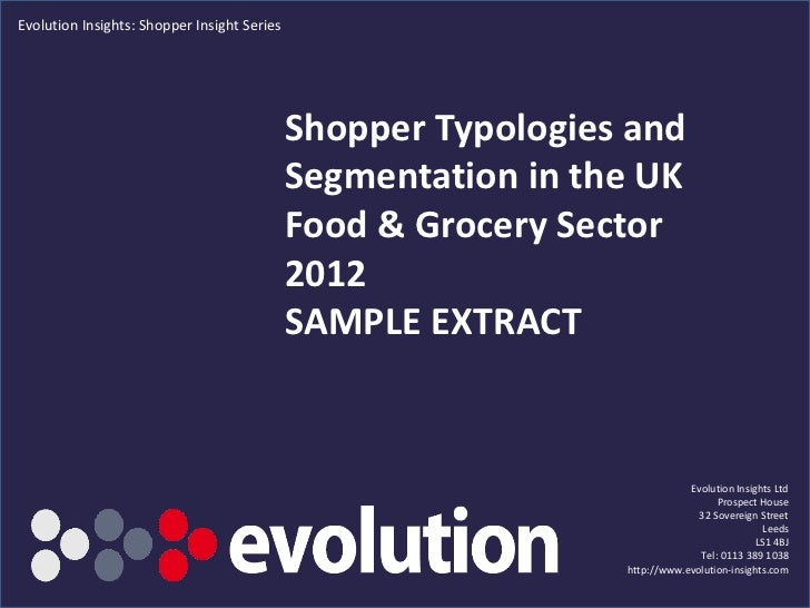 Evolution Insights: Shopper Insight Series                                             Shopper Typologies and             ...