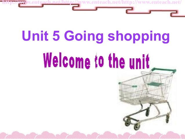 Unit 5 Going shopping