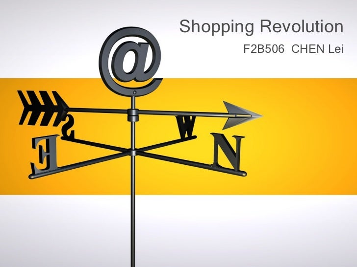 <ul>F2B506  CHEN Lei </ul><ul>Shopping Revolution </ul>