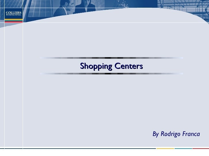 Shopping Centers By Rodrigo Franca