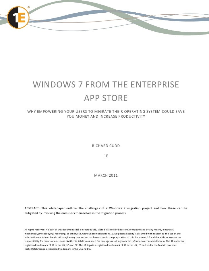 WINDOWS 7 FROM THE ENTERPRISE                APP STORE  WHY EMPOWERING YOUR USERS TO MIGRATE THEIR OPERATING SYSTEM COULD ...