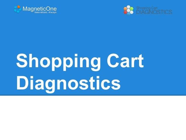 Shopping Cart Diagnostics