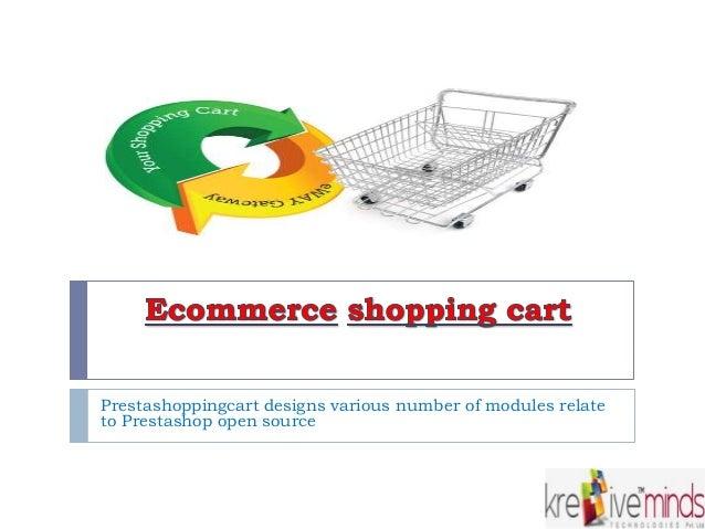 Prestashoppingcart designs various number of modules relate to Prestashop open source