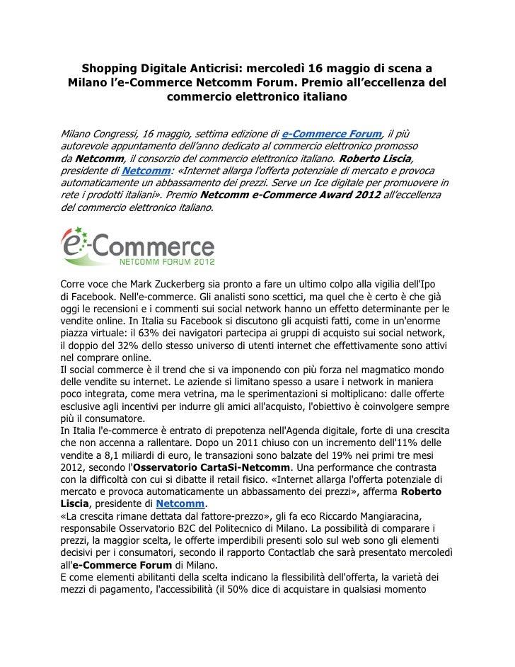 Shopping Digitale Anticrisi: mercoledì 16 maggio di scena a Milano l'e-Commerce Netcomm Forum. Premio all'eccellenza del  ...