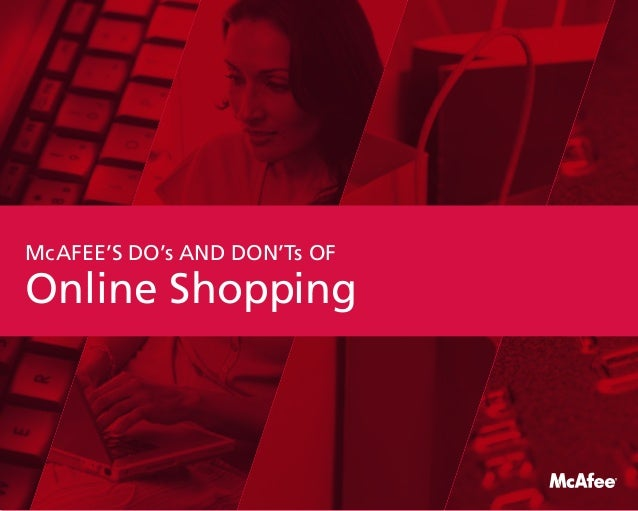 Online Shopping McAfee's Do's and don'ts OF