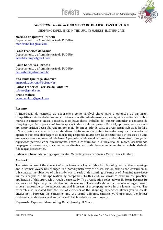 ISSN 1982-2596 RPCA * Rio de Janeiro * v. 6 * n. 2 * abr./jun. 2012 * 14-32 * 14  SHOPPING EXPERIENCE NO MERCADO DE LUXO: ...