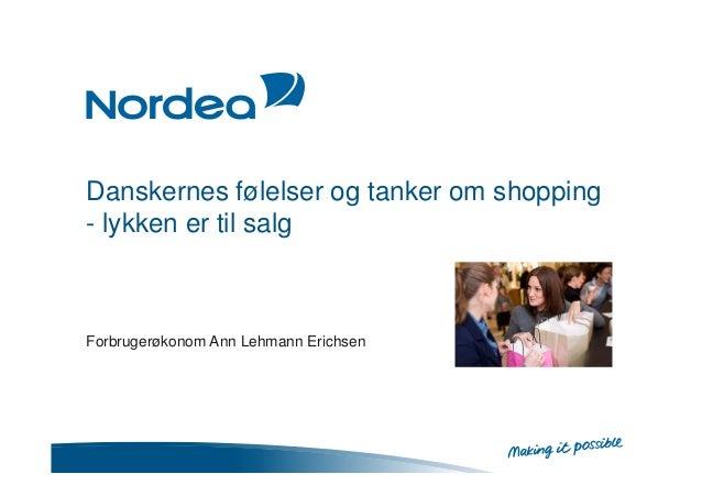 Danskernes følelser og tanker om shopping- lykken er til salgForbrugerøkonom Ann Lehmann Erichsen