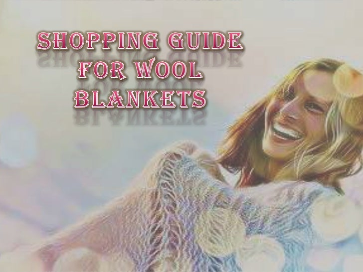 Never let a night go without your  Wool Blankets! A great warmthprovider that is Hand woven with a  very fine organic wool...