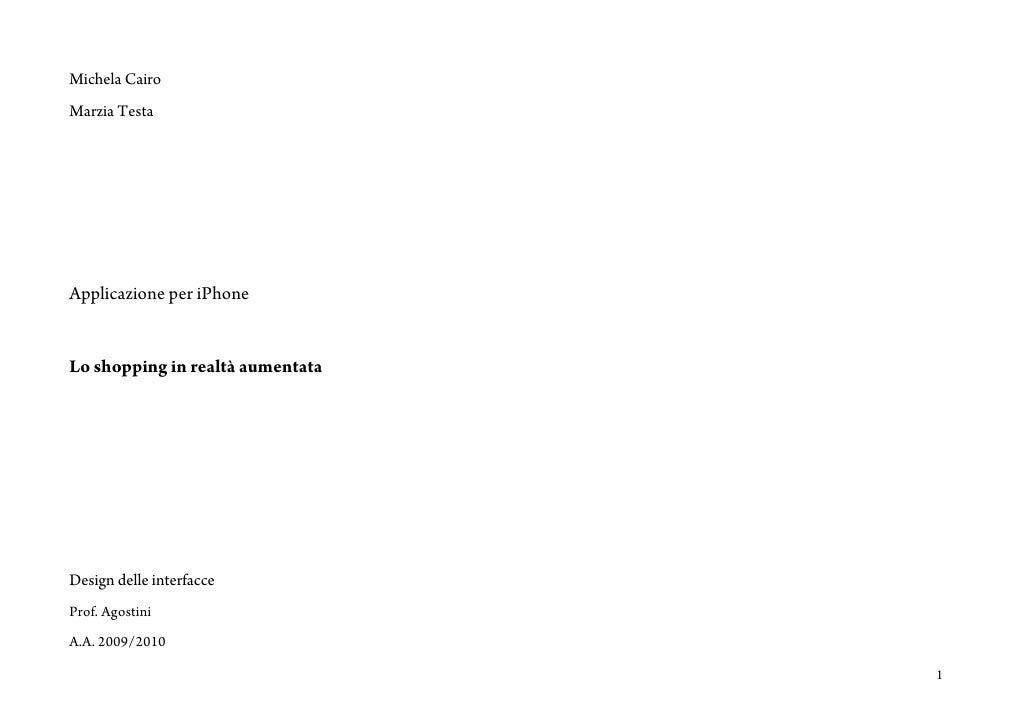 Michela Cairo Marzia Testa     Applicazione per iPhone   Lo shopping in realtà aumentata     Design delle interfacce Prof....
