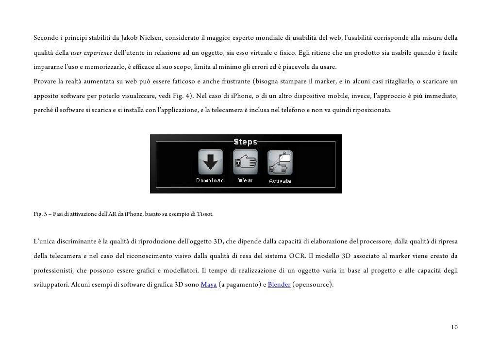 Secondo i principi stabiliti da Jakob Nielsen, considerato il maggior esperto mondiale di usabilità del web, l'usabilità c...