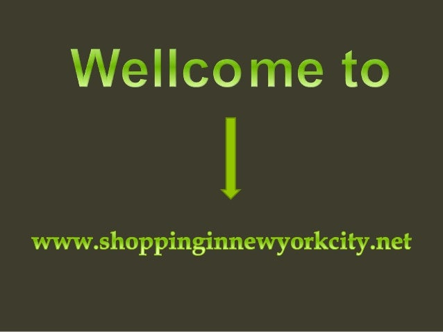 Wellcome to  I  www. shoppinginnewyorkcity. net