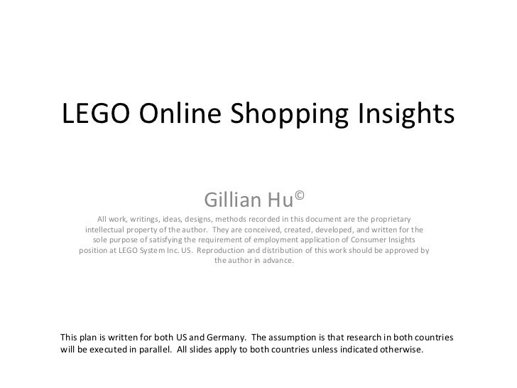 LEGO Online Shopping Insights Gillian Hu © All work, writings, ideas, designs, methods recorded in this document are the p...
