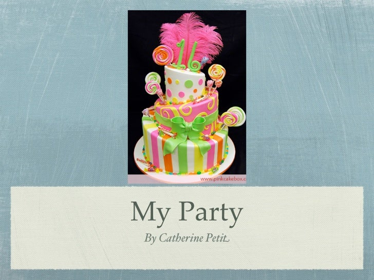 My PartyBy Catherine Petit