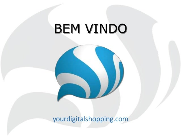 BEM VINDO yourdigitalshopping.com