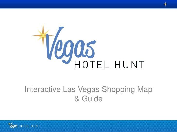 Interactive Las Vegas Shopping Map               & Guide