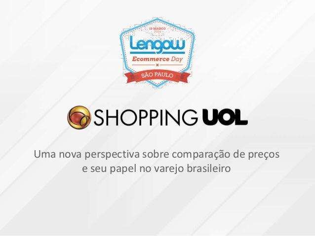 Uma nova perspectiva sobre comparação de preços e seu papel no varejo brasileiro