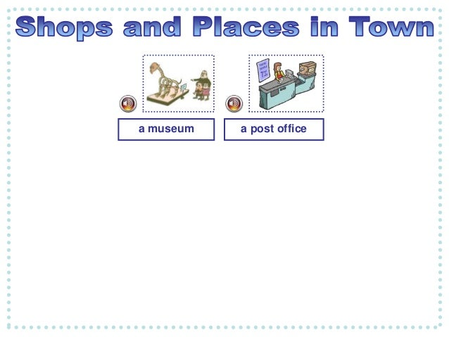 Shops and places in town listening comprehension Slide 3