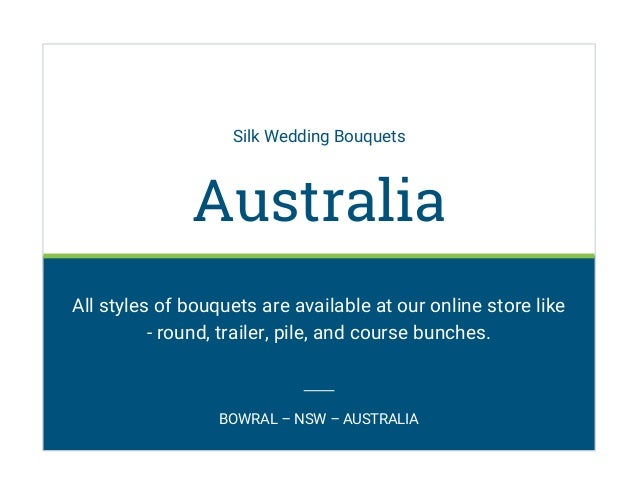 Silk Wedding Bouquets Australia All styles of bouquets are available at our online store like - round, trailer, pile, and ...